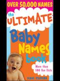 The Ultimate Baby Names Book