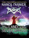 The Land of the Silver Apples: The Sequel to the Sea of Trolls