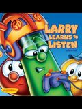 Larry Learns to Listen