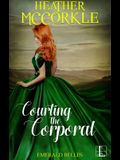 Courting the Corporal
