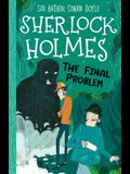 Sherlock Holmes: The Final Problem