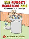 The Hungry Homeless Dog