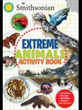 Smithsonian Extreme Animals Activity Book