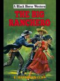 The Big Ranchero