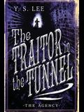 The Agency: The Traitor in the Tunnel