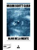 Hijos de la mente (Zeta Ciencia Ficcion (Numbered)) (Spanish Edition)