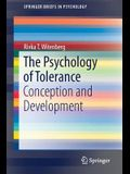 The Psychology of Tolerance: Conception and Development