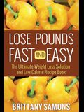 Lose Pounds Fast and Easy