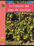 La Historia del Jugo de Naranja