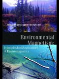 Environmental Magnetism, 86: Principles and Applications of Enviromagnetics
