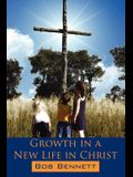 Growth in a New Life in Christ