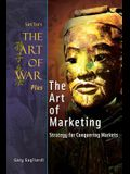 The Art of War Plus The Art of Marketing: Strategy for Conquering Marketings