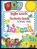 Sight words Activity book: Awesome learn, trace, practice and color the most common high frequency words for kids learning to write & read.