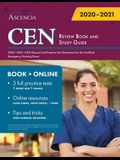 CEN Review Book and Study Guide 2020-2021: CEN Manual and Practice Test Questions for the Certified Emergency Nursing Exam