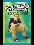 Degrassi Extra Credit: Missing You #3