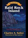 The Secret of Bald Rock Island: Kare Kids Adventures #1