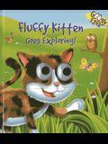 Fluffy Kitten Goes Exploring!
