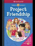 Project Friendship (Innerstar University Books)
