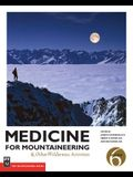 Medicine for Mountaineering & Other Wilderness Activities, 6th Edition: & Other Wilderness Activities, 6th Edition