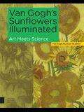Van Gogh's Sunflowers Illuminated: Art Meets Science