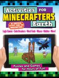 Activities for Minecrafters: Earth: Puzzles and Games for Hours of Fun!