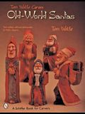 Tom Wolfe Carves Old-World Santas