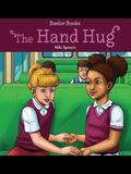 The Hand Hug