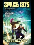 Space 1975: Space Opera Stories with a 1970s Twist