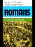 Romans 9: God's Sovereign Purpose