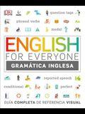 English for Everyone Gramática Inglesa: Guía Completa de Referencia Visual