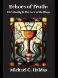 Echoes of Truth: Christianity in The Lord of the Rings