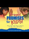 Prayer Promises for Kids: More Than 100 Promises to Pray, Claim, and Believe