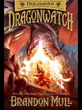 Dragonwatch, Volume 1: A Fablehaven Adventure