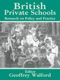 British Private Schools: Research on Policy and Practice