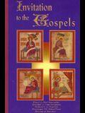 Invitation to the Gospels: None