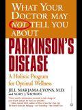 Parkinson's Disease: A Holistic Program for Optimal Wellness