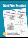 Graph Paper Notebook - Algebra: Great for All Algebra Classes