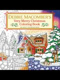 Debbie Macomber's Very Merry Christmas Coloring Book: An Adult Coloring Book