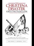The Hristena Disaster Forty-Two Years Later-Looking Backward, Looking Forward: A Caribbean Story about National Tragedy, the Burden of Colonialism, an