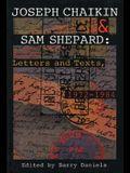 Joseph Chaikin & Sam Shepard: Letters and Texts, 1