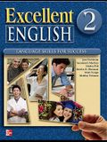 Excellent English, Book 2: Language Skills for Success, Student Book