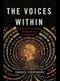 The Voices Within: The History and Science of How We Talk to Ourselves