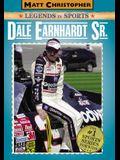 Dale Earnhardt Sr.: Matt Christopher Legends in Sports