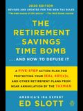 The New Retirement Savings Time Bomb: How to Take Financial Control, Avoid Unnecessary Taxes, and Combat the Latest Threats to Your Retirement Savings