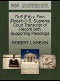 Duff (Ed) V. Fain (Roger) U.S. Supreme Court Transcript of Record with Supporting Pleadings