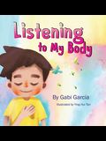 Listening to My Body: A guide to helping kids understand the connection between their sensations (what the heck are those?) and feelings so