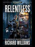 Relentless (Warhammer 40,000 Novels: Only War)