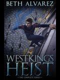 Westkings Heist: The Complete Series