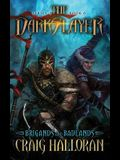 The Darkslayer: Brigands and Badlands (Series 2, Book 6)