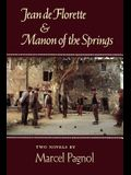 Jean de Florette and Manon of the Springs: Two Novels